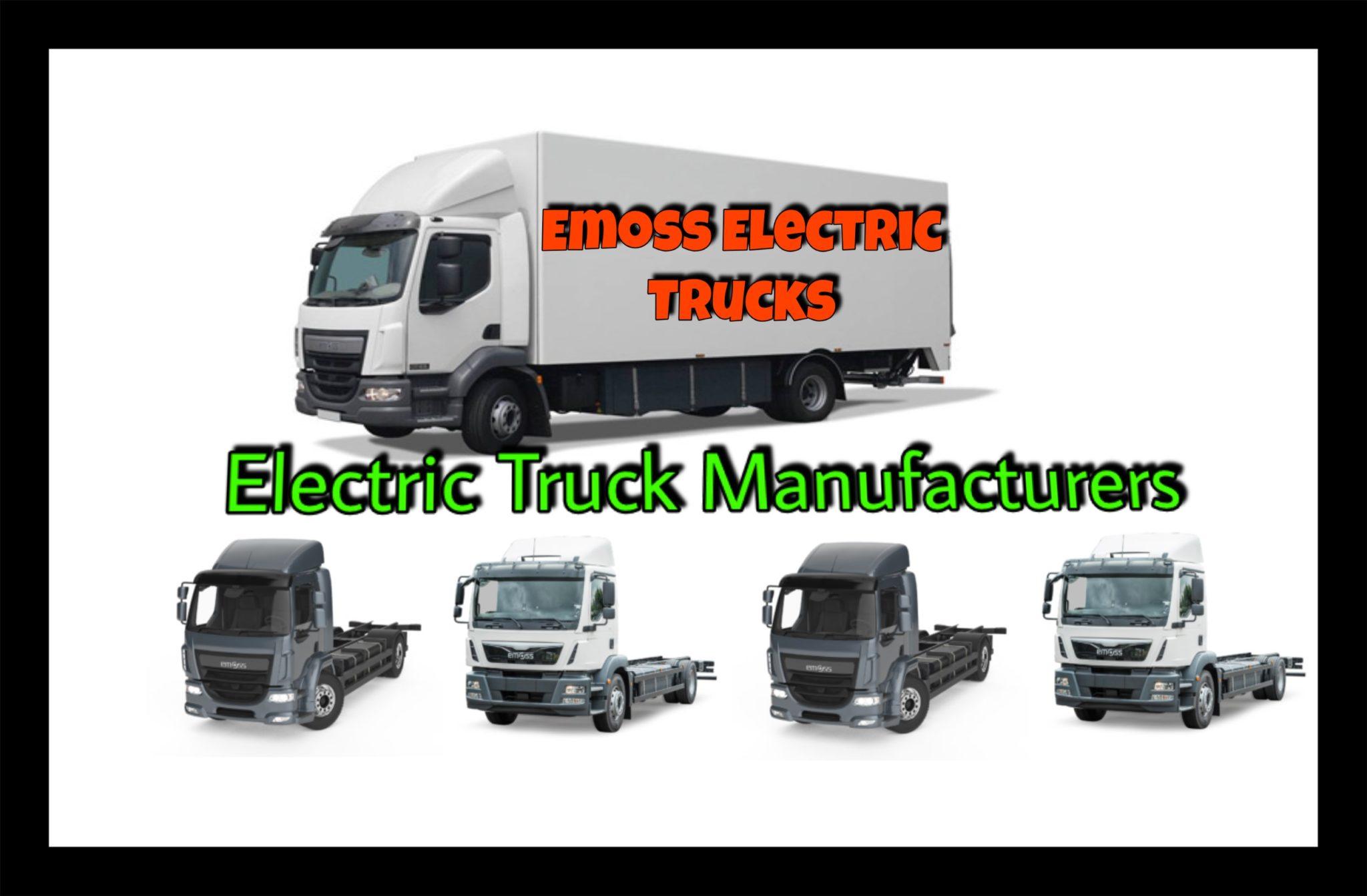 Electric Truck Manufacturers-Emoss Electric Trucks